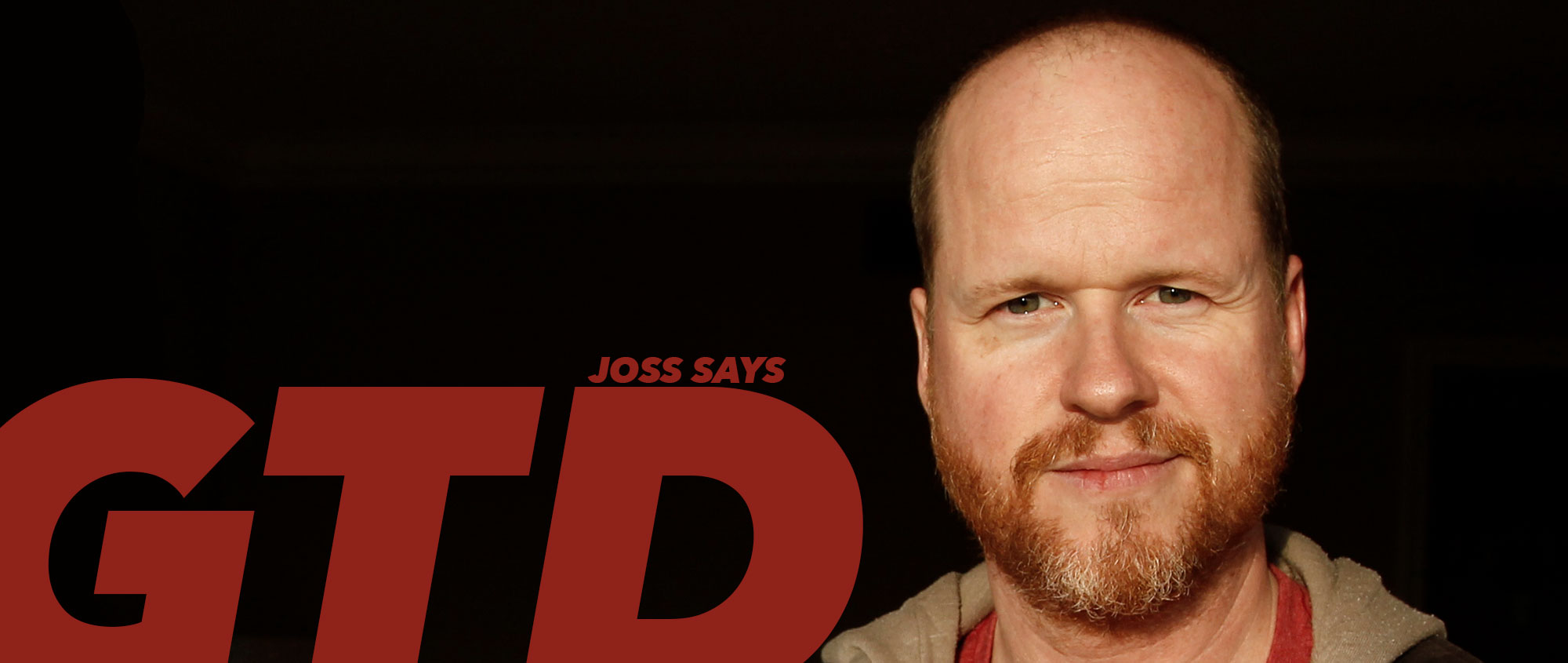 Joss says Get Things Done